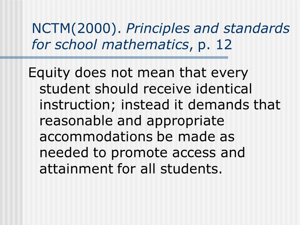 NCTM(2000). Principles and standards for school mathematics, p. 12