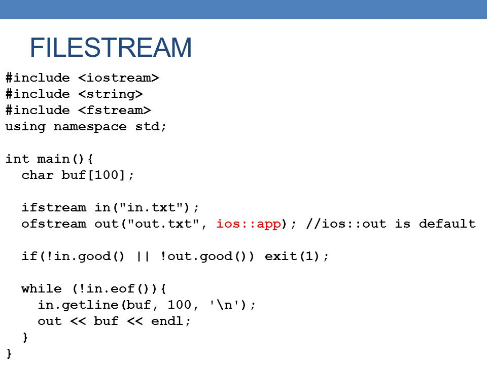 FILESTREAM #include <iostream> #include <string>