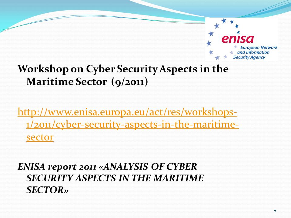 Workshop on Cyber Security Aspects in the Maritime Sector (9/2011)