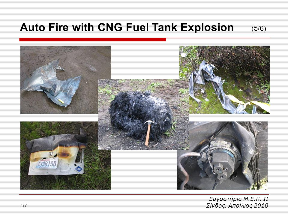 Auto Fire with CNG Fuel Tank Explosion (5/6)