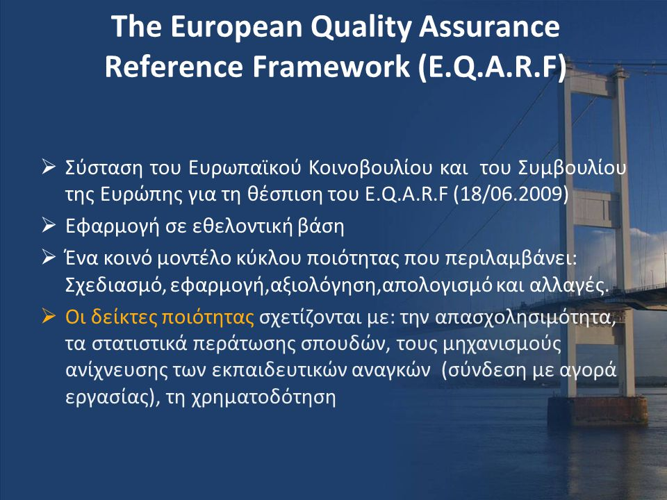 The European Quality Assurance Reference Framework (E.Q.A.R.F)