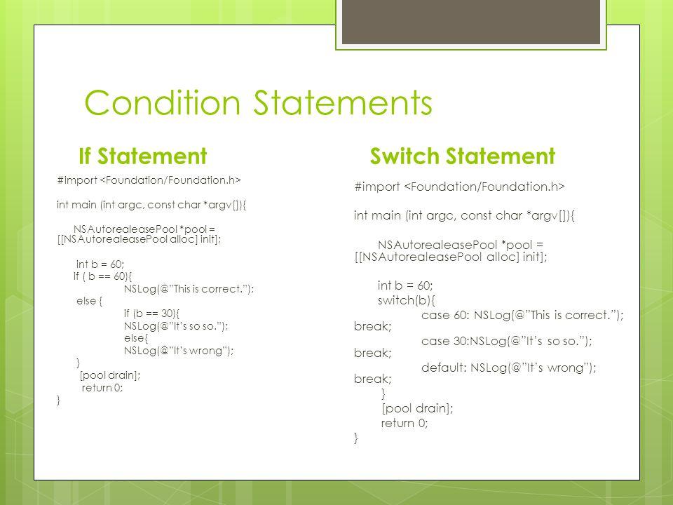 Condition Statements If Statement Switch Statement