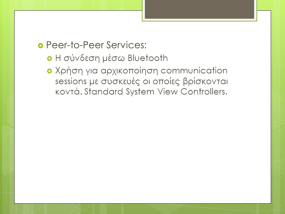 Peer-to-Peer Services: