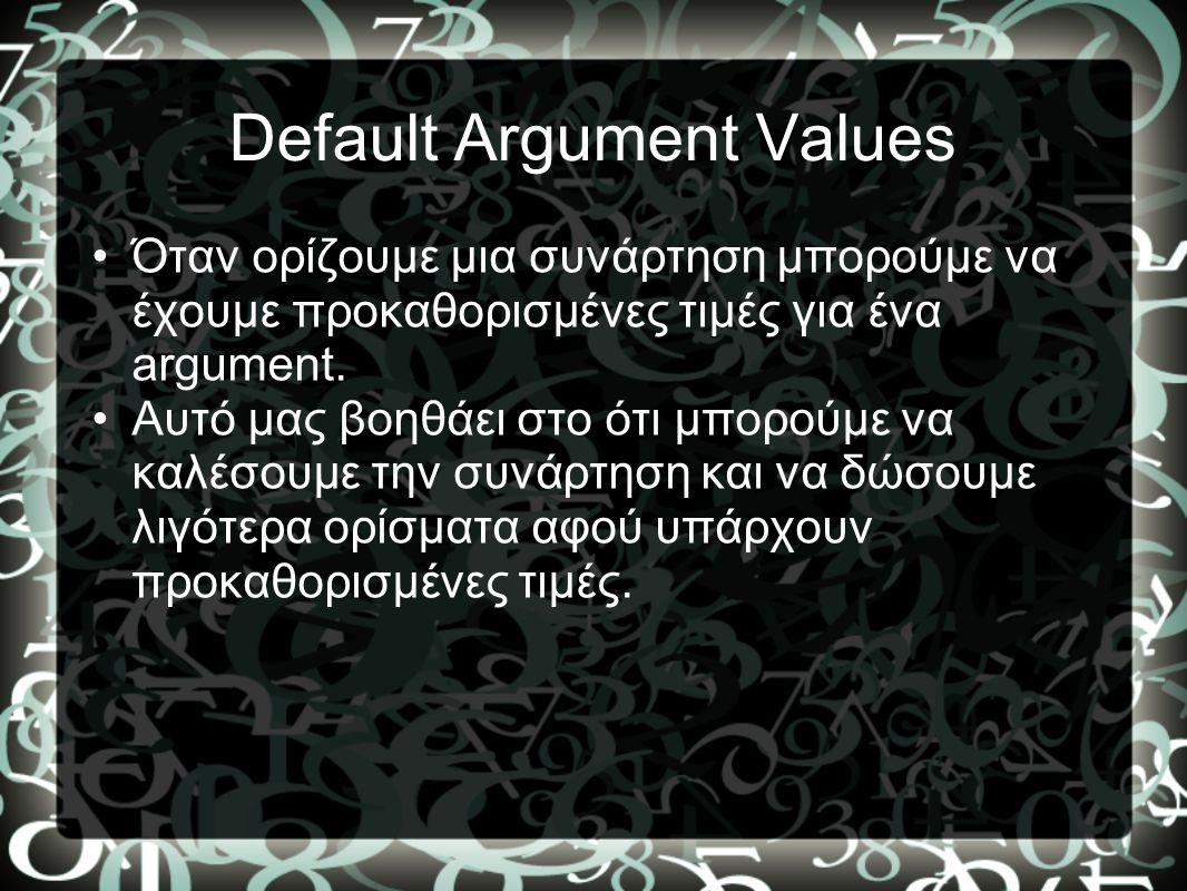 Default Argument Values