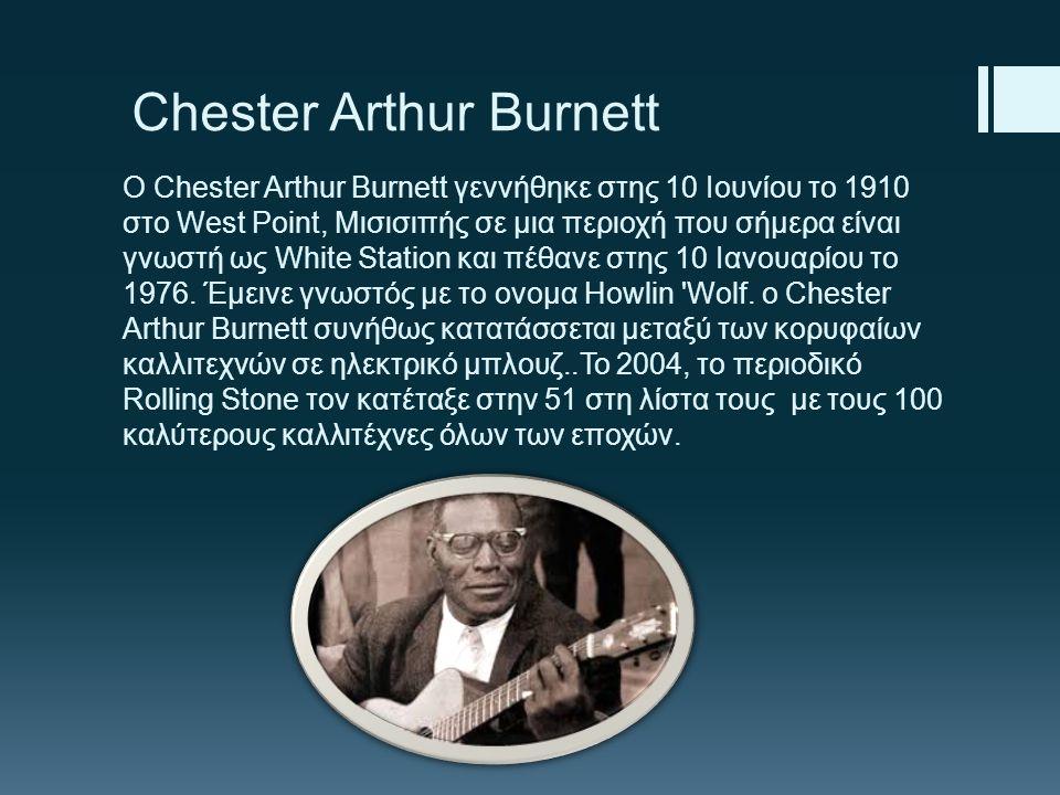 Chester Arthur Burnett