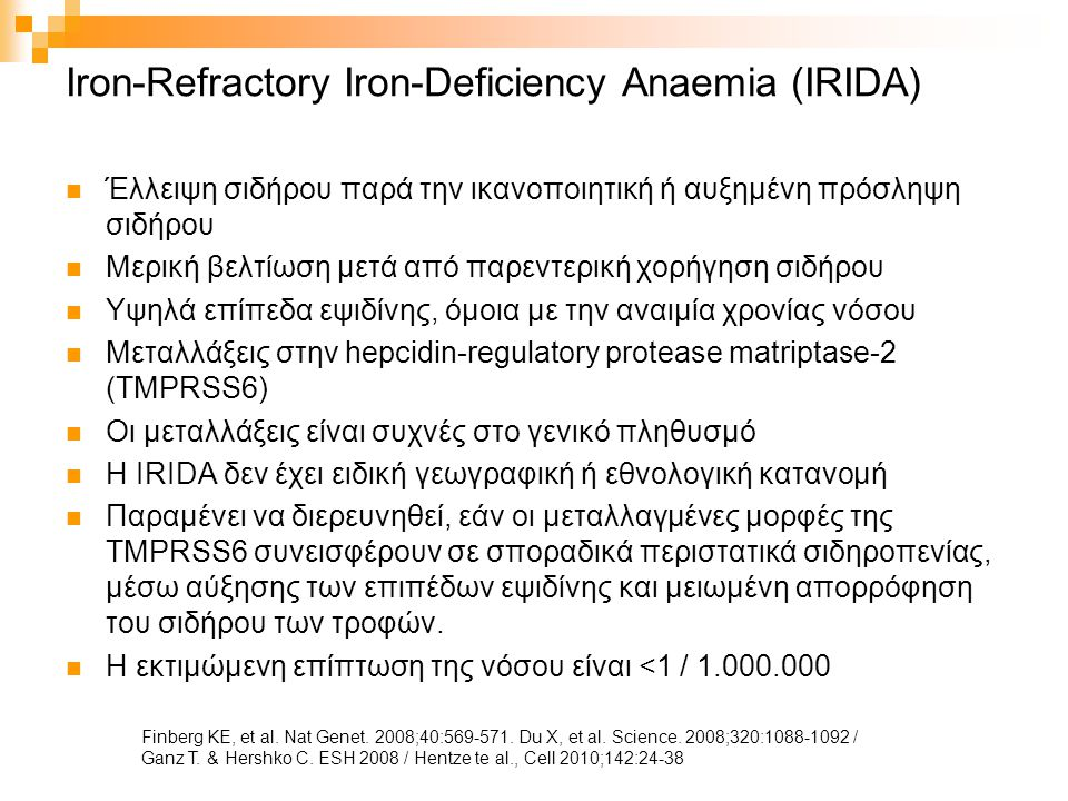 Iron-Refractory Iron-Deficiency Anaemia (IRIDA)