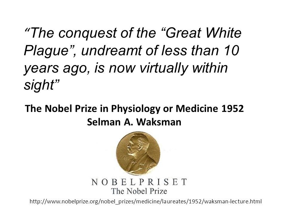 The Nobel Prize in Physiology or Medicine 1952