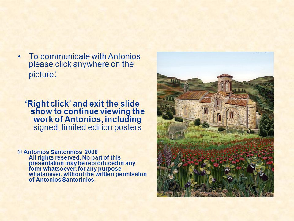 To communicate with Antonios please click anywhere on the picture: