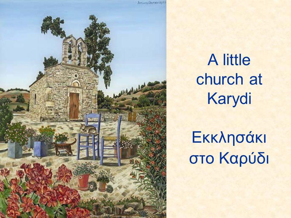 A little church at Karydi Εκκλησάκι στο Καρύδι