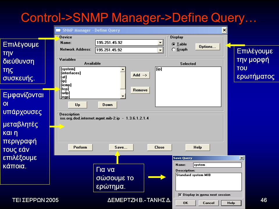 Control->SNMP Manager->Define Query…