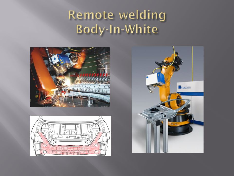 Remote welding Body-In-White