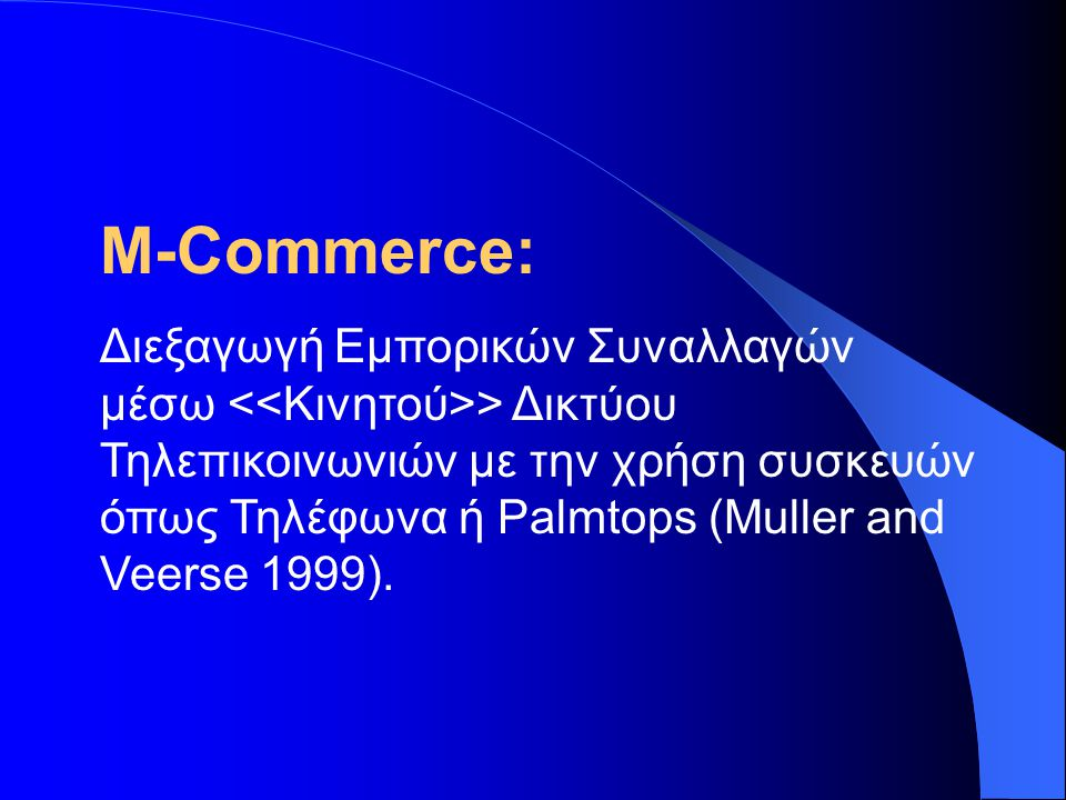 M-Commerce: