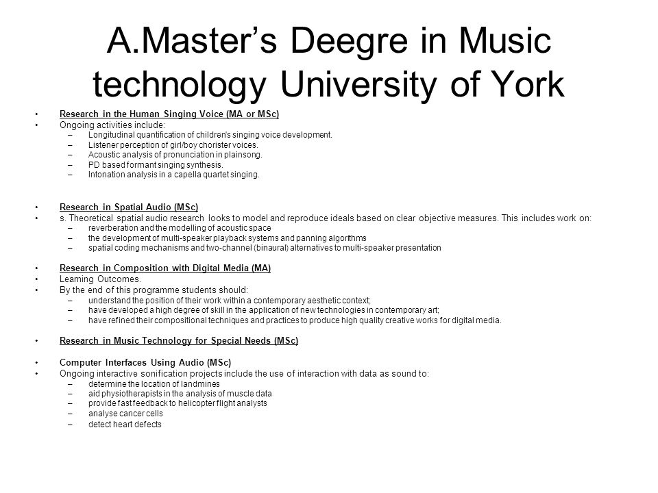 Α.Master's Deegre in Music technology University of York