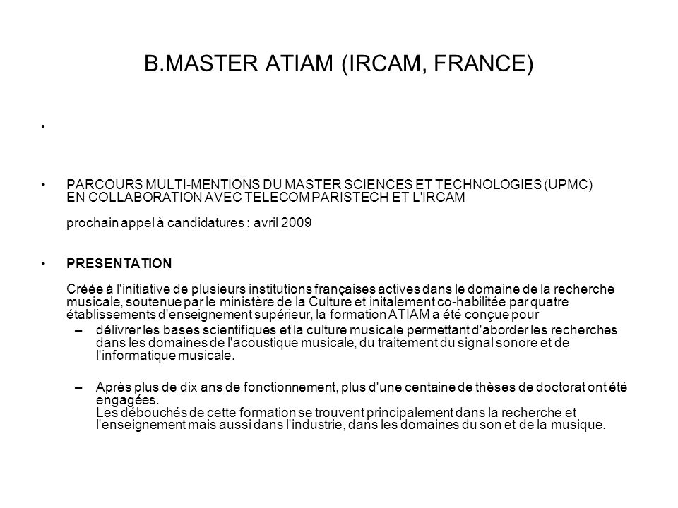 Β.MASTER ATIAM (IRCAM, FRANCE)