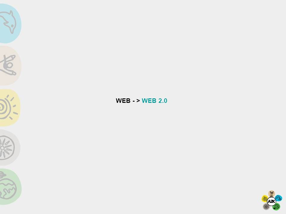 WEB - > WEB 2.0