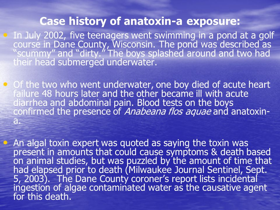 Case history of anatoxin-a exposure: