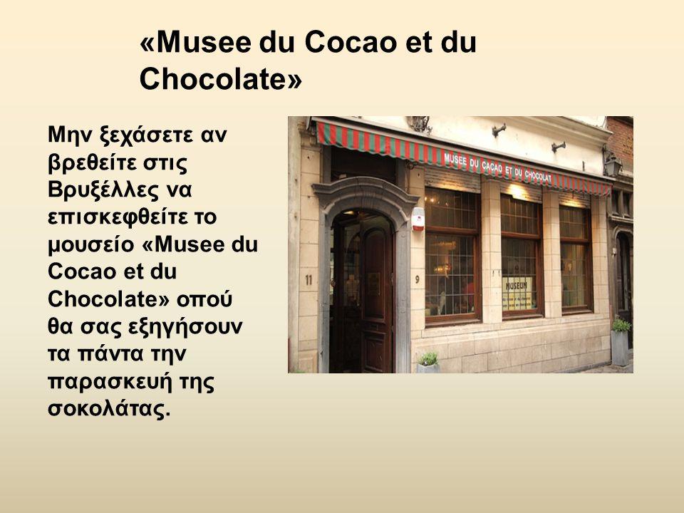 «Musee du Cocao et du Chocolate»