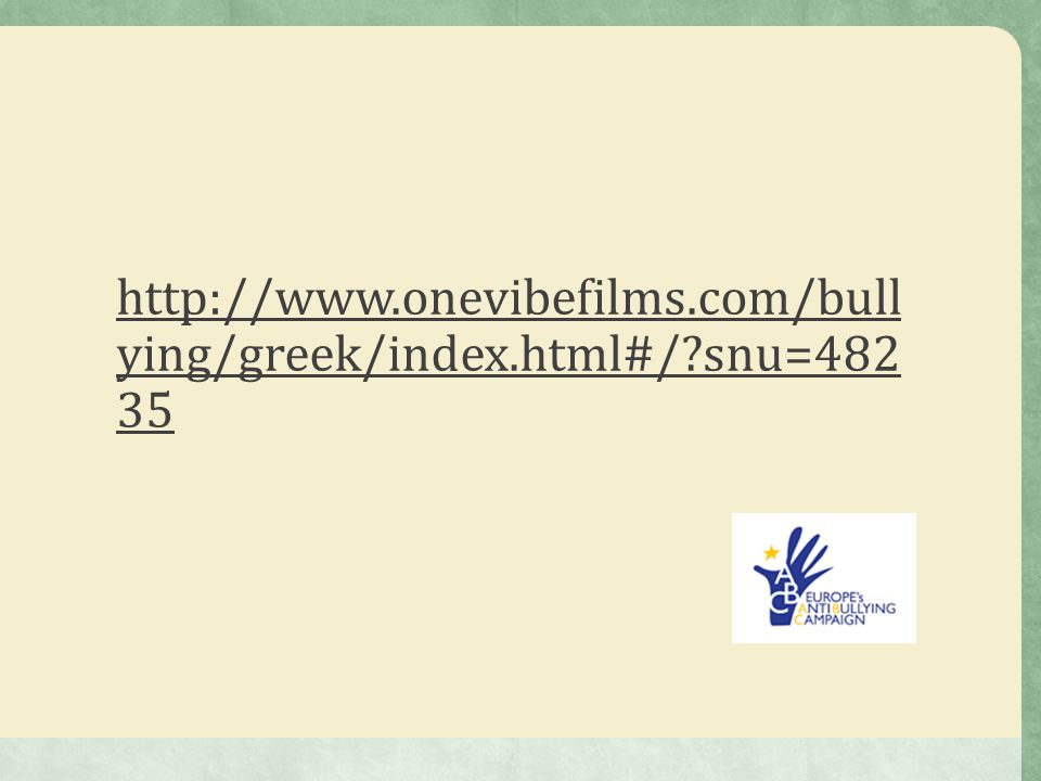 http://www.onevibefilms.com/bullying/greek/index.html#/ snu=48235