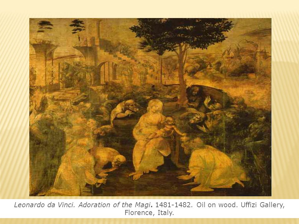 Leonardo da Vinci. Adoration of the Magi. 1481-1482. Oil on wood
