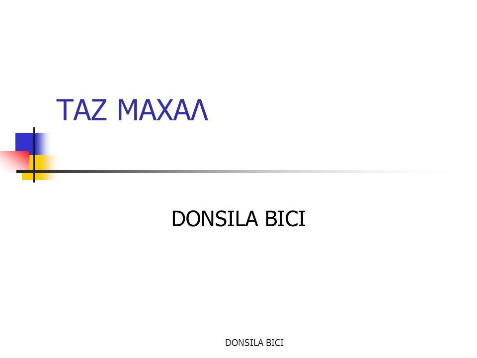 ΤΑΖ ΜΑΧΑΛ DONSILA BICI DONSILA BICI