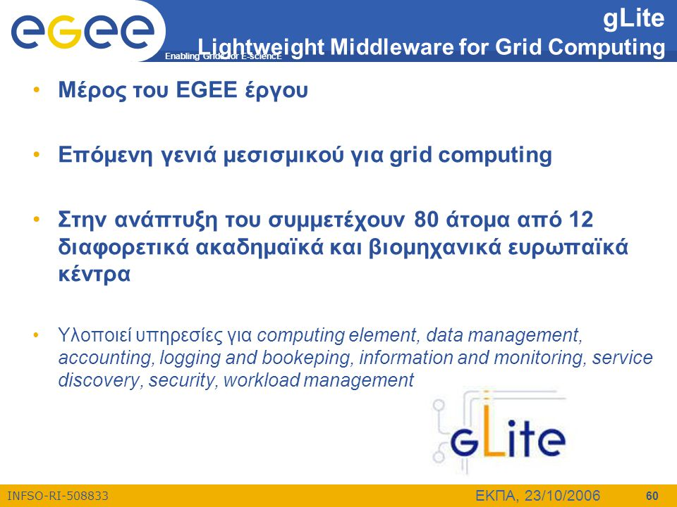 gLite Lightweight Middleware for Grid Computing