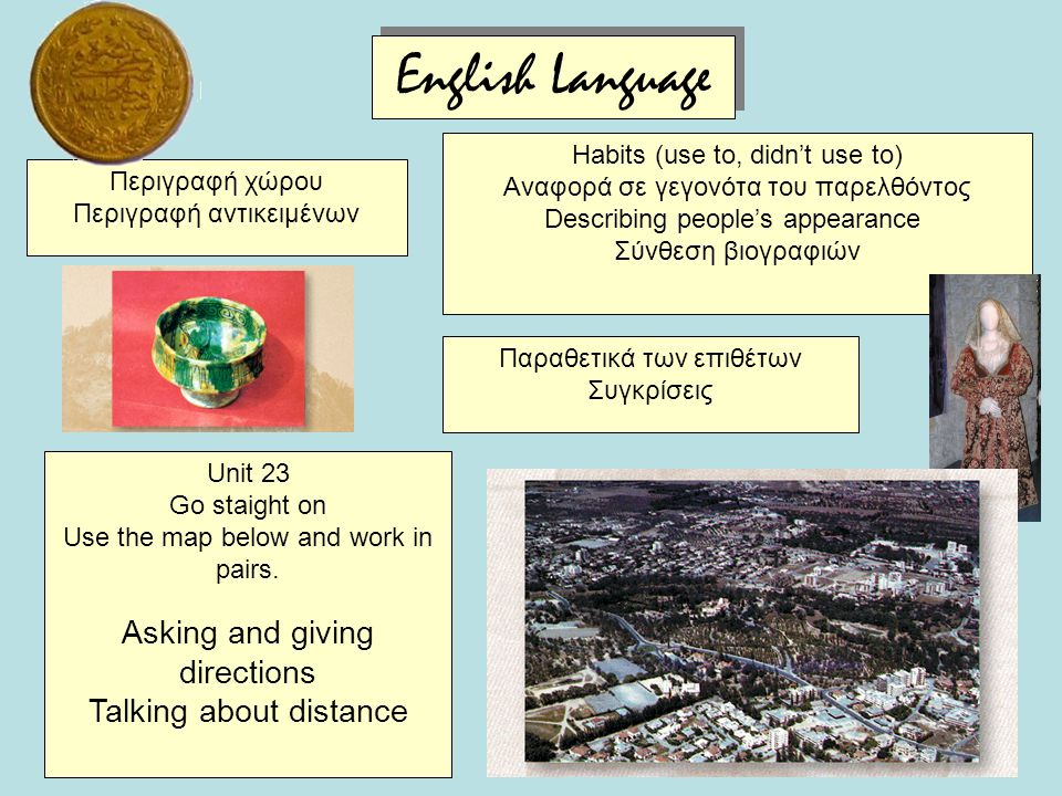 Εnglish Language Asking and giving directions Talking about distance