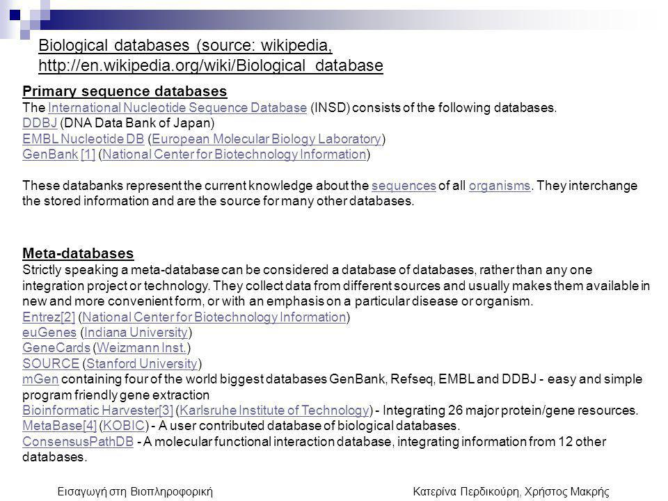 Biological databases (source: wikipedia, http://en. wikipedia
