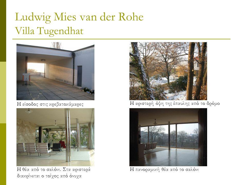 Ludwig Mies van der Rohe Villa Tugendhat