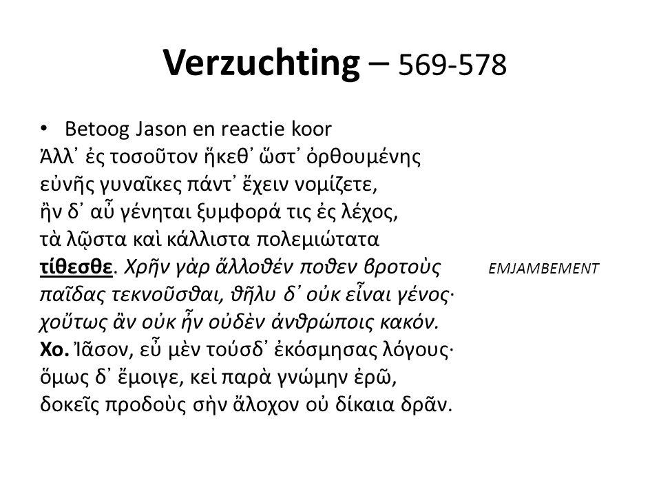Verzuchting – 569-578 Betoog Jason en reactie koor