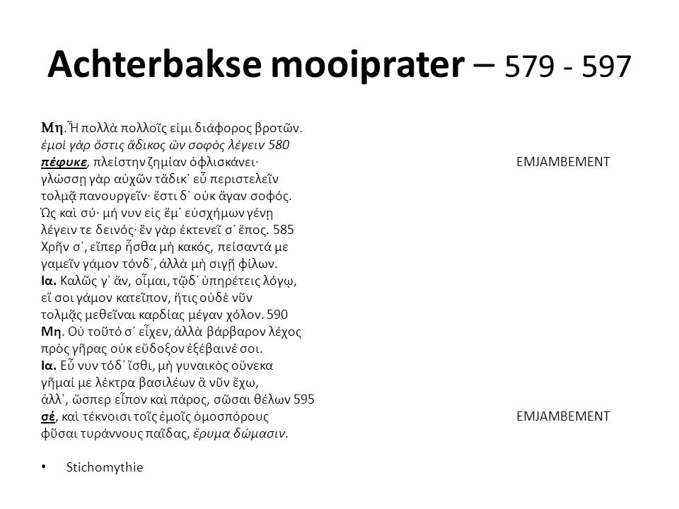 Achterbakse mooiprater – 579 - 597