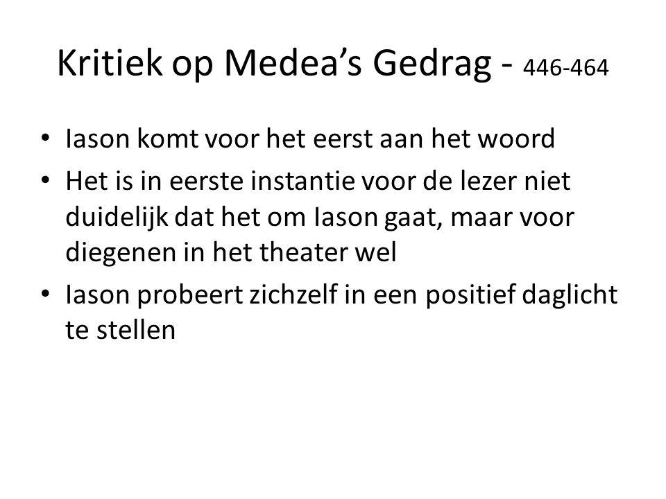 Kritiek op Medea's Gedrag - 446-464