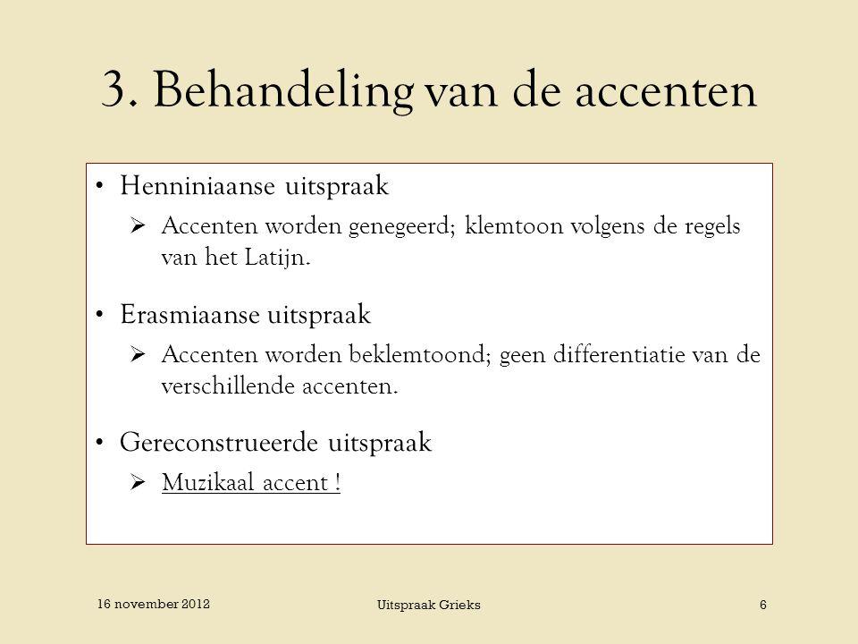 3. Behandeling van de accenten