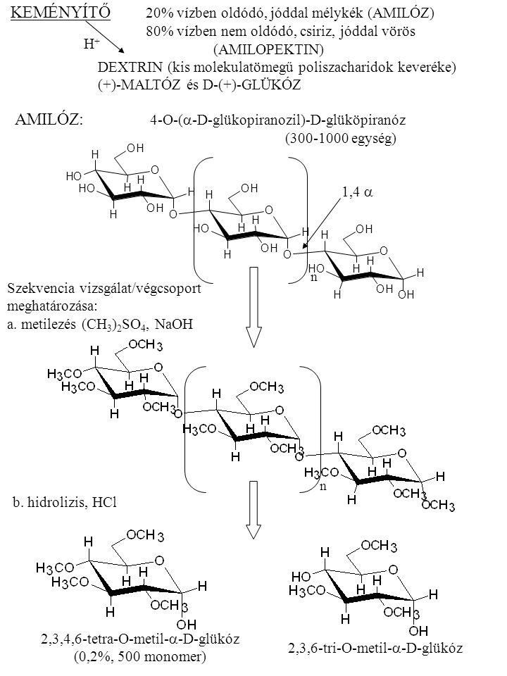AMILÓZ: 4-O-(a-D-glükopiranozil)-D-glüköpiranóz