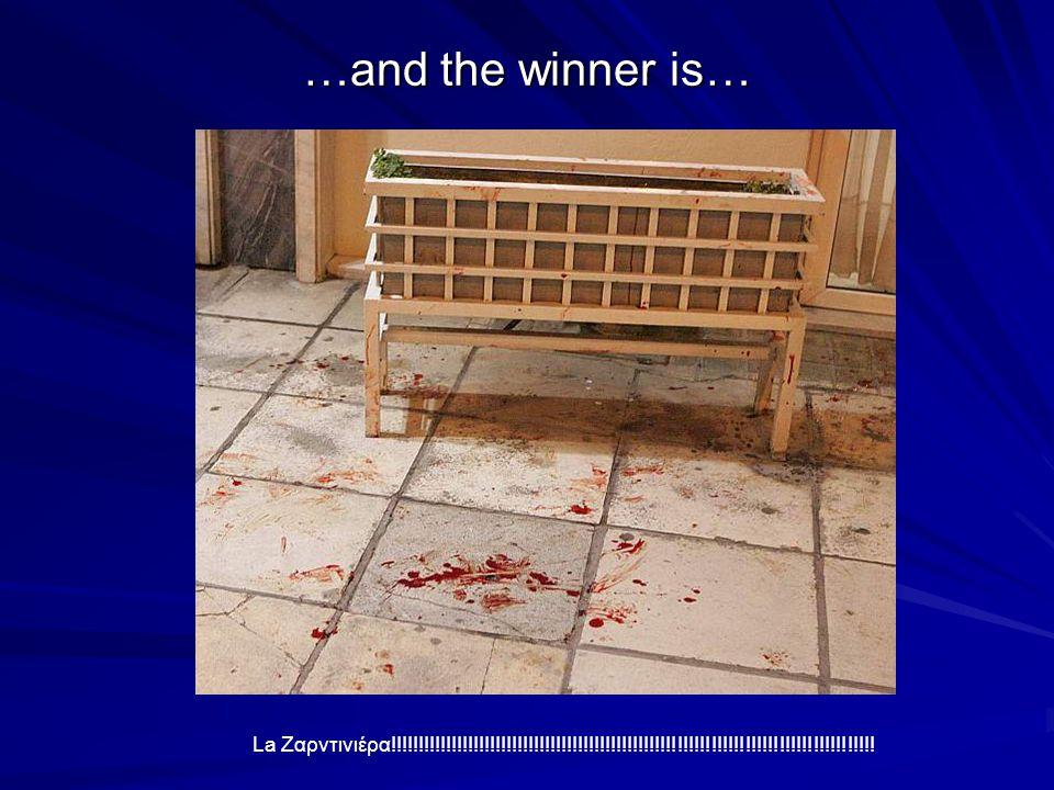 …and the winner is… La Ζαρντινιέρα!!!!!!!!!!!!!!!!!!!!!!!!!!!!!!!!!!!!!!!!!!!!!!!!!!!!!!!!!!!!!!!!!!!!!!!!!!!!!!!!!!!!!!!