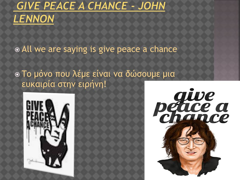 give peace a chance - john lennon