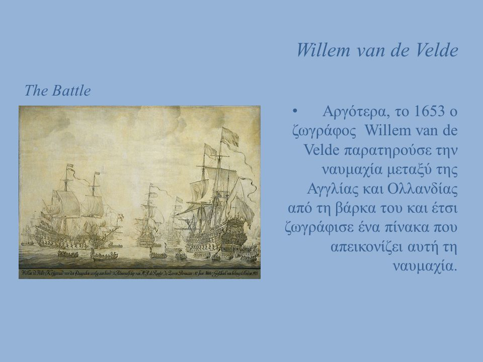 Willem van de Velde The Battle