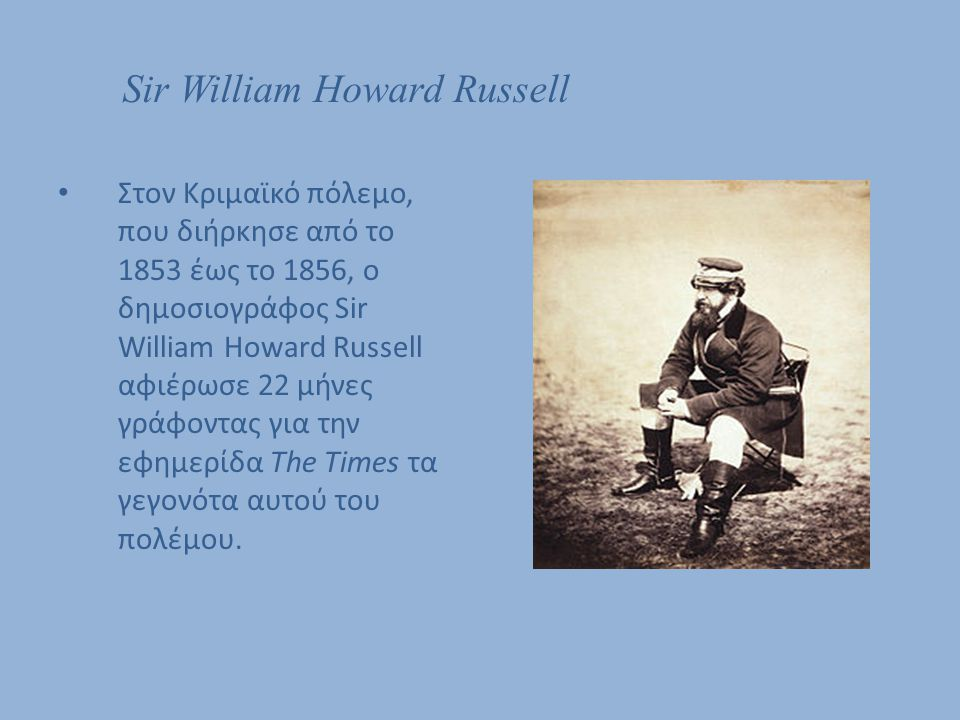 Sir William Howard Russell