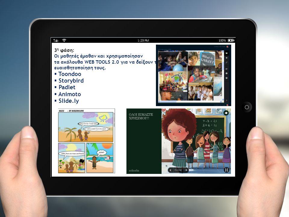 Toondoo Storybird Padlet Animoto Slide.ly 3η φάση: