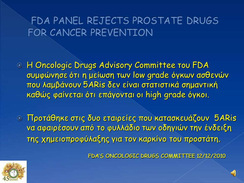 FDA PANEL REJECTS PROSTATE DRUGS FOR CANCER PREVENTION