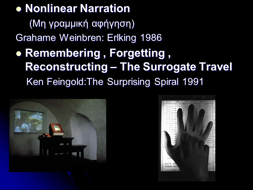 Remembering , Forgetting , Reconstructing – The Surrogate Travel