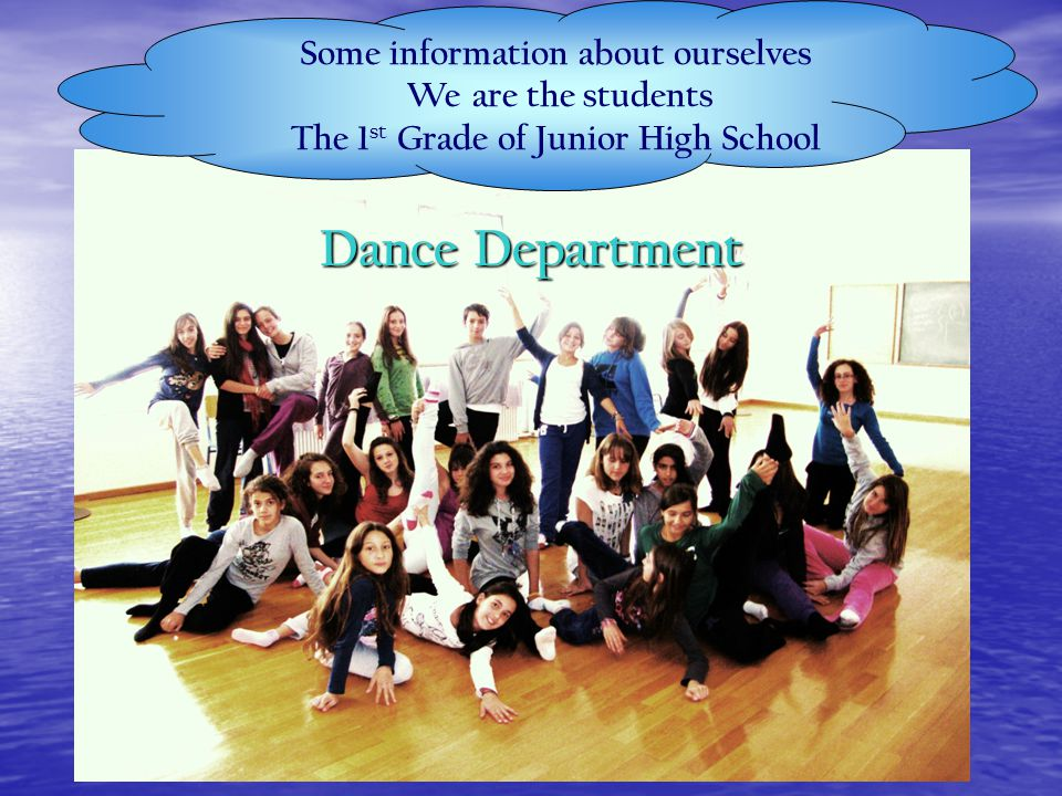 Some information about ourselves The 1st Grade of Junior High School