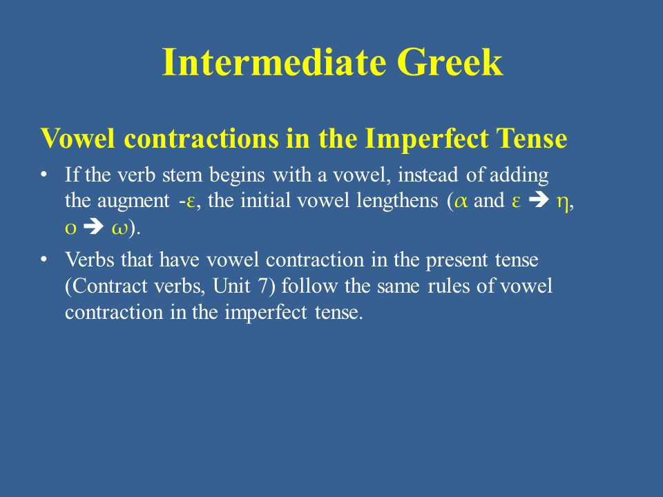 Intermediate Greek Vowel contractions in the Imperfect Tense