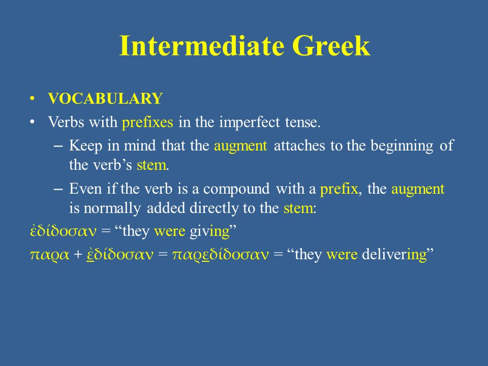 Intermediate Greek VOCABULARY