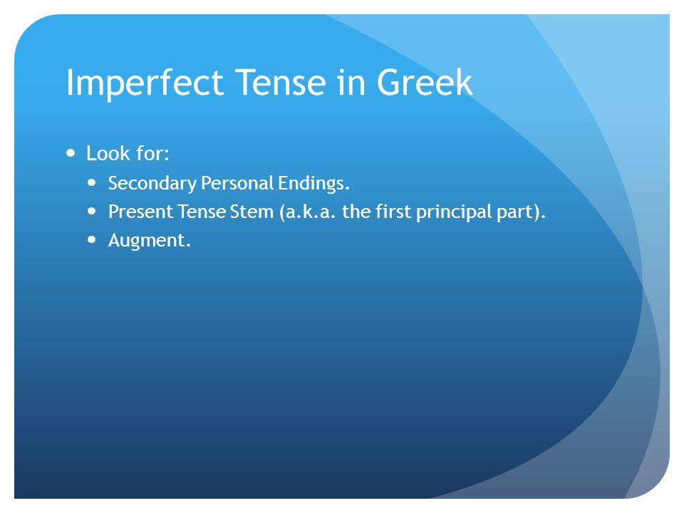 Imperfect Tense in Greek