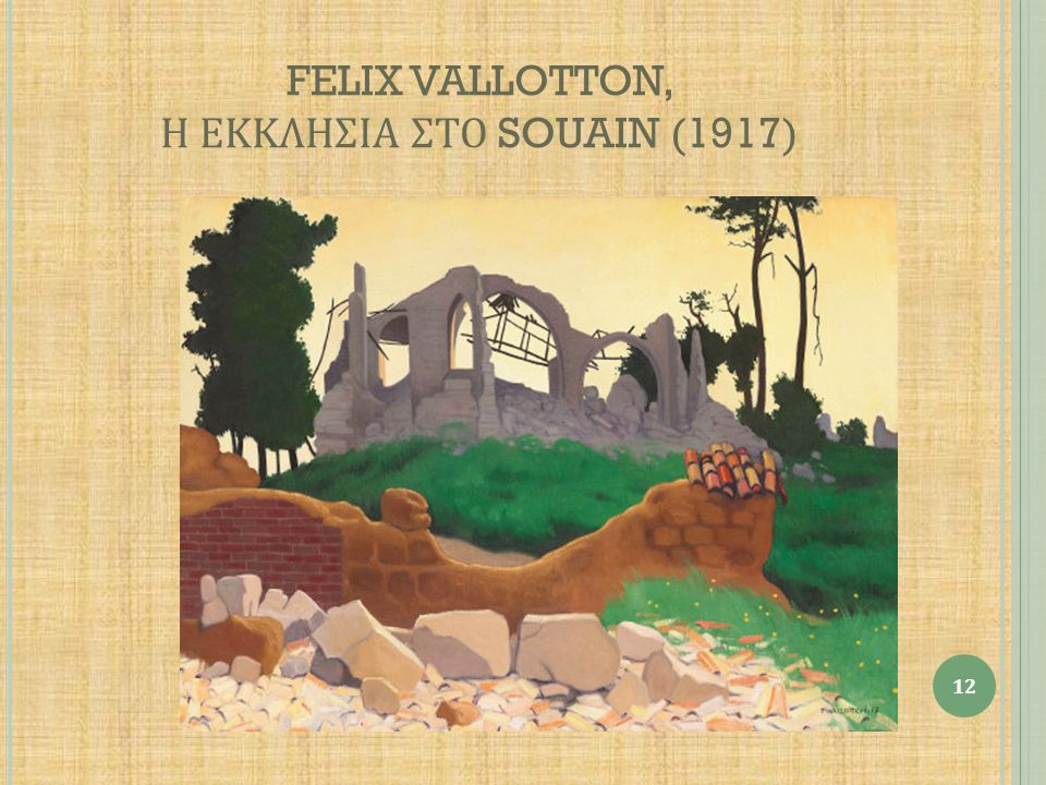 FELIX VALLOTTON, Η ΕΚΚΛΗΣΙΑ ΣΤΟ SOUAIN (1917)