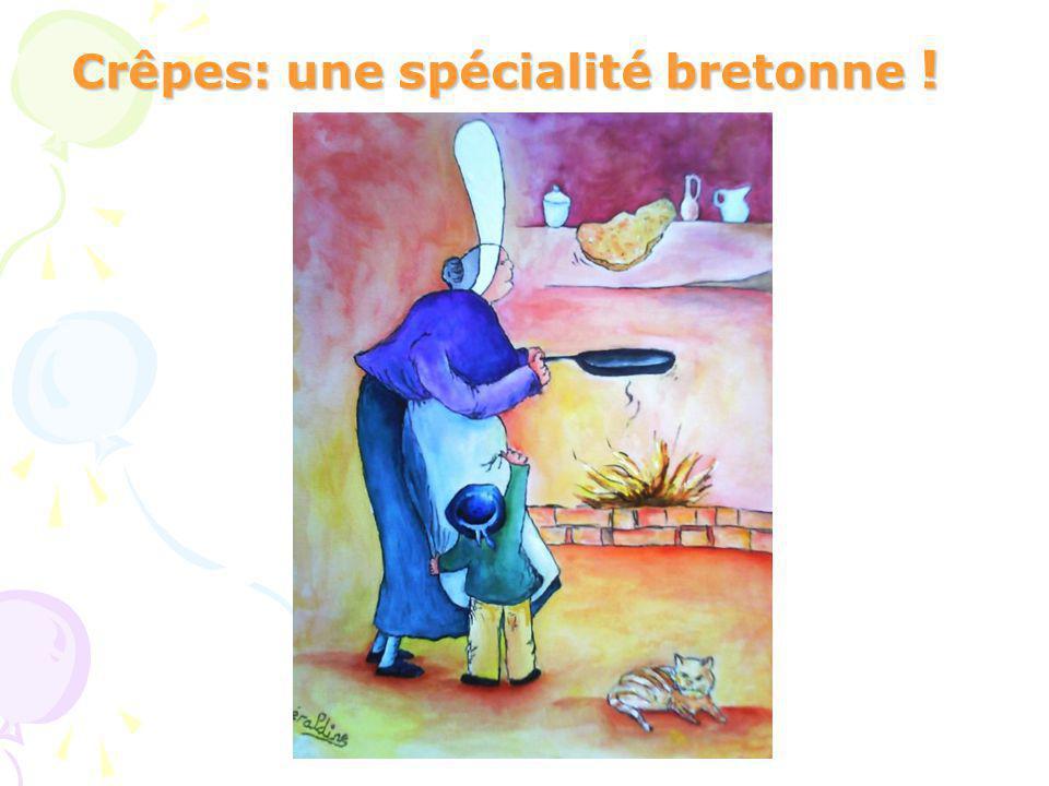 Crêpes: une spécialité bretonne !