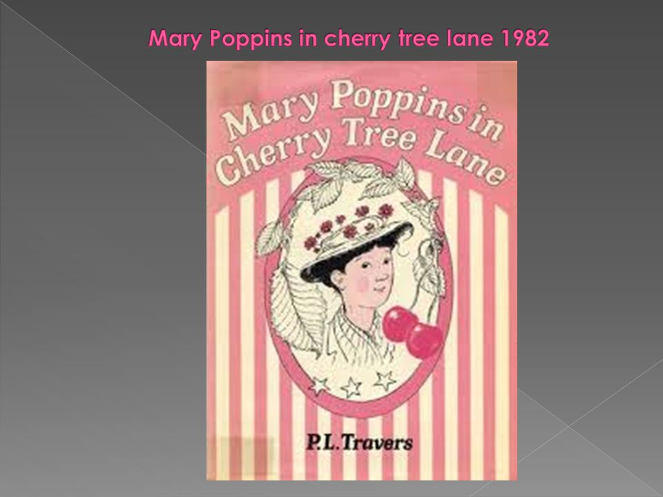 Mary Poppins in cherry tree lane 1982