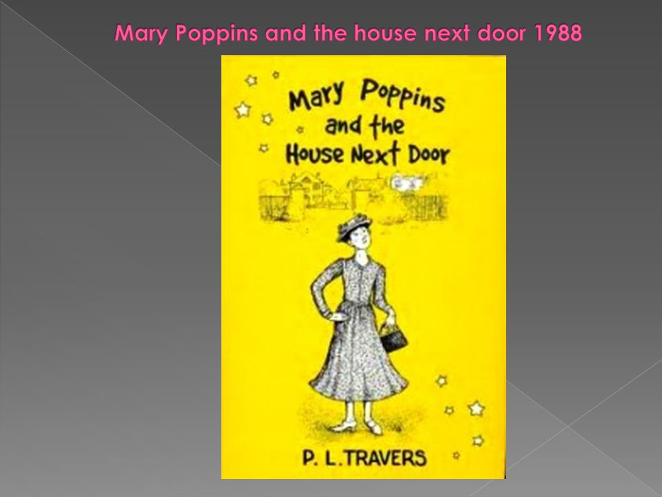 Mary Poppins and the house next door 1988