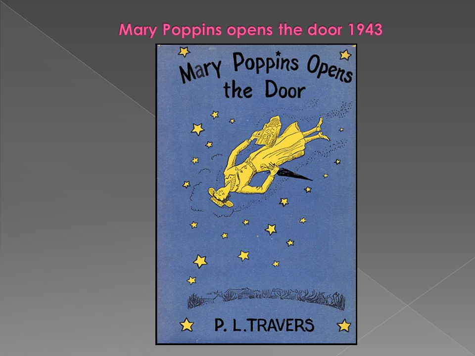 Mary Poppins opens the door 1943