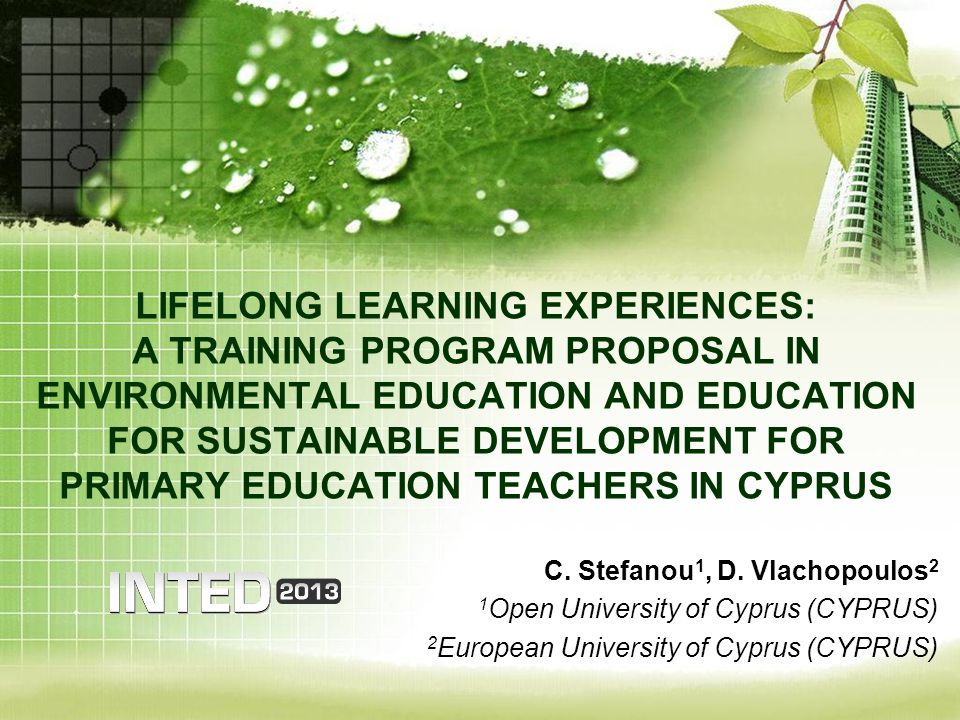 LIFELONG LEARNING EXPERIENCES: A TRAINING PROGRAM PROPOSAL IN ENVIRONMENTAL EDUCATION AND EDUCATION FOR SUSTAINABLE DEVELOPMENT FOR PRIMARY EDUCATION TEACHERS IN CYPRUS